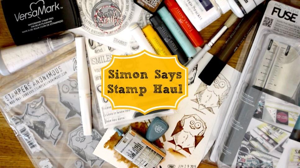 Haul Video Simon Says Stamp